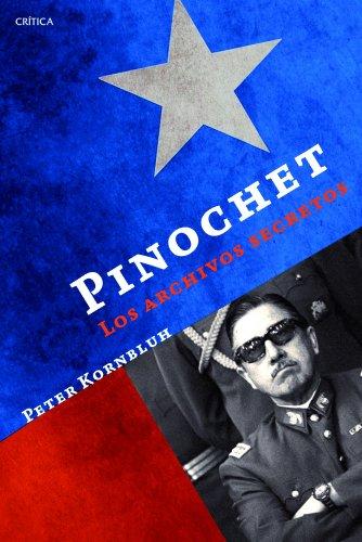 Descargar Libro Pinochet. Los Archivos Secretos Peter Kornbluh