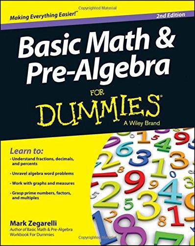 Basic Math and Pre-Algebra For Dummies (Basic Math Fractions)
