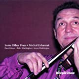 Some Other Blues by Michal Urbaniak (1997-03-18)