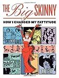 The Big Skinny, Carol Lay, 0345504046