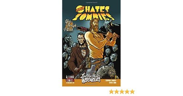 Jesus Hates Zombies/Lincoln Hates Werewolves Volume 1