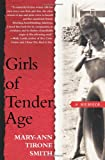 Girls of Tender Age, Mary-Ann Tirone Smith, 0743279778