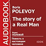 The Story of a Real Man [Russian Edition] | Boris Polevoy