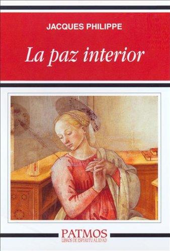 JACQUES PHILIPPE LA PAZ INTERIOR EBOOK DOWNLOAD