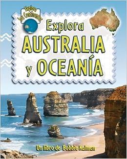 Book Explora Australia Y Oceania (Explora Los Continentes)