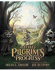 Little Pilgrim's Progress (Illustrated Edition): From John Bunyan's Classic