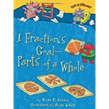 A Fraction's Goal — Parts of a Whole (Math Is Categorical)
