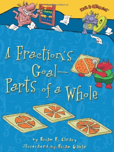 A Fraction's Goal _ Parts of a Whole (Math Is Categorical): Brian ...