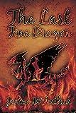 The Last Fine Dragon