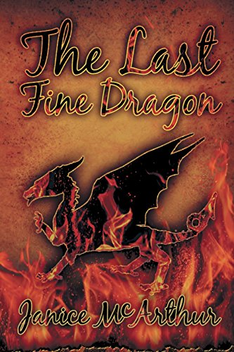 The Last Fine Dragon by Black Rose Writing