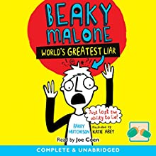 Beaky Malone: World's Greatest Liar Audiobook by Barry Hutchison Narrated by Joe Coen