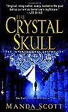 """""""The Crystal Skull"""" av Manda Scott"""