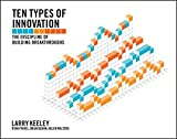 Book cover for Ten Types of Innovation: The Discipline of Building Breakthroughs