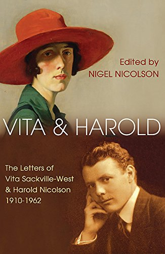 Vita and Harold: The Letters of Vita Sackville-West and Harold Nicolson, 1910-1962 (Vita Sackville West Love Letter To Virginia Woolf)