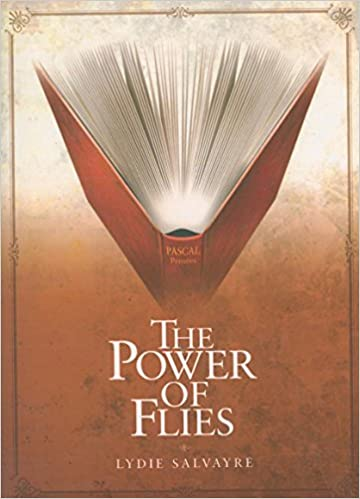 Book POWER OF FLIES, THE (French Literature Series)
