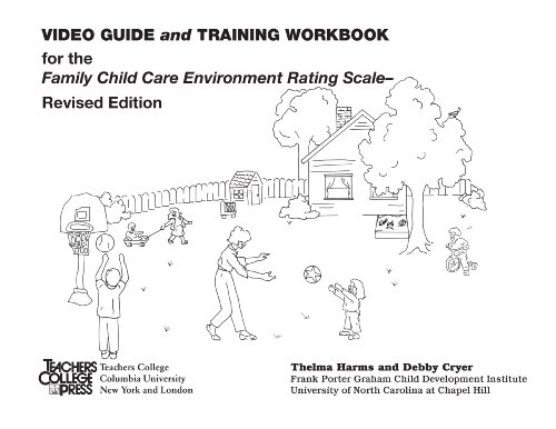 Guide Video Training (Video Guide and Training Workbook for the FCCERS-R (0))