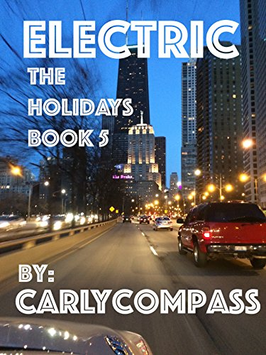 Electric: The Holidays, Book 5 by [Compass, Carly]