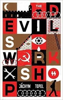 The Devil's Workshop by Jachym Topol (2013)