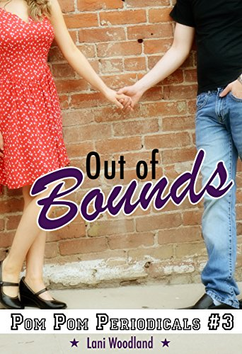 Out of Bounds (The Pom Pom Periodicals Book 3) by [Woodland, Lani]