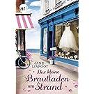Der kleine Brautladen am Strand (Wedding Shop)