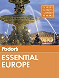 Fodor's Important Europe: The Greatest of 24 Exceptional Countries (Complete-colour Travel Guide) - ebook