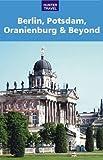 Berlin, Potsdam, Oranienburg & Beyond