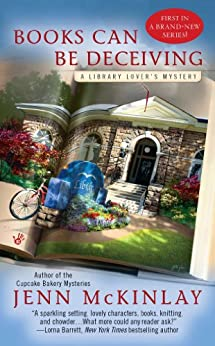 Books Can Be Deceiving (A Library Lover's Mystery Book 1) by [McKinlay, Jenn]