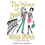 The Wives of Bath | Wendy Holden (Romance Author)