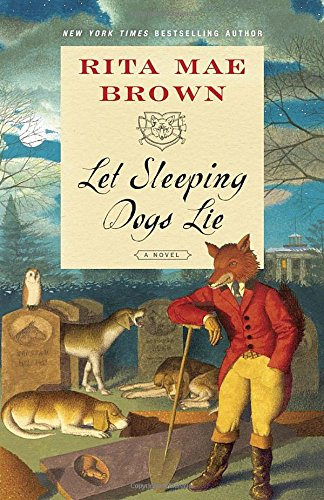 "Let Sleeping Dogs Lie: A Novel (""Sister"" Jane)"