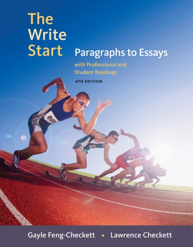 The Write Start: Paragraphs to Essays with Student and Professional Readings (Basic Writing)