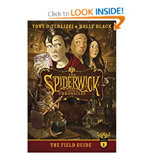 The Field Guide (Spiderwick Chronicles, The) Holly Black and Tony DiTerlizzi