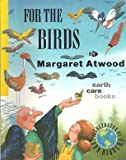 For the Birds, Margaret Atwood, 0888948255
