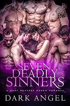 Seven Deadly Sinners: A Reverse Harem Romance by [Angel, Dark]