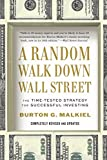 A Random Walk Down Wall Street Tenth Edition: The Time-tested Strategy For Successful Investing