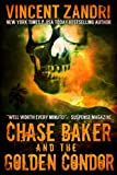 Book cover image for Chase Baker and the Golden Condor: (A Chase Baker Thriller Series No. 2)