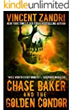 Chase Baker and the Golden Condor (A Chase Baker Thriller Series Book 2)