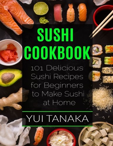 Sushi Cookbook Delicious Recipes Beginners product image