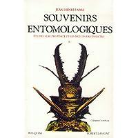 Souvenirs entomologiques : étude sur l'instinct et les moeurs des insectes, suivi deRépertoire général analytique, tome 2