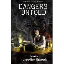 Dangers Untold