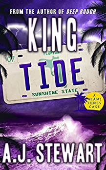 King Tide (Miami Jones Florida Mystery Series Book 7) by [Stewart, A.J.]