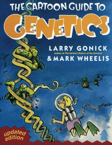 The Cartoon Guide to Genetics (Updated Edition)