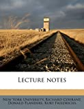Lecture Notes, Richard Courant, 117676912X