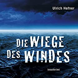 Die Wiege des Windes. Inselkrimi