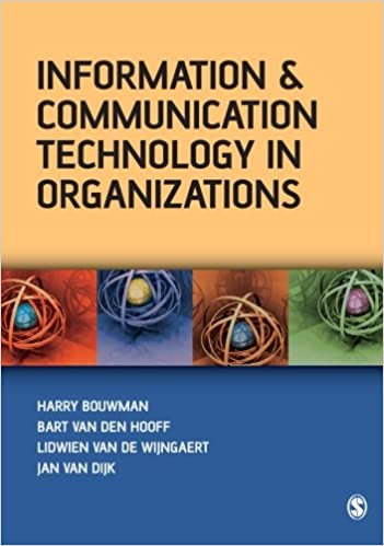Information and Communication Technology in Organizations: Adoption, Implementation, Use and Effects 1st Edition