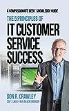 The 5 Principles of IT Customer Service Success