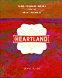 Heartland: Farm-Forward Dishes from the Great Midwest