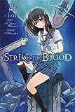 Strike the Blood, Vol. 2 - manga