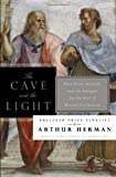 The Cave and the Light, Arthur Herman, 0553807307