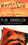 The Western Swing, Tim Sandlin, 1573226319