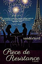 Piece de Resistance: A Novel (French Twist Book 3) (English Edition)
